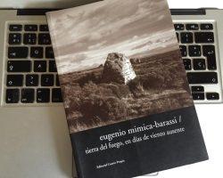 """La novela petrolera """"Tierra del Fuego en días de viento ausente"""" de Eugenio Mimica barassi"""